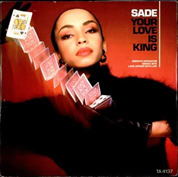Sade love is king