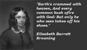 Elizabeth Barrett Browning-poem-Earths crammed with Heaven